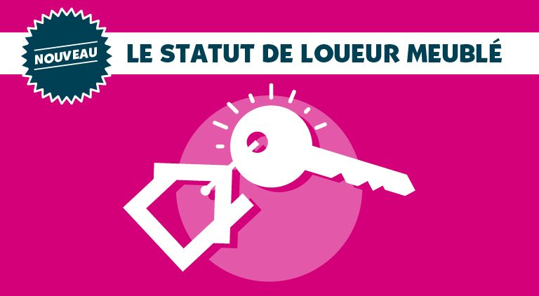 ON VOUS DIS TOUT ! LE STATUT DE LOUEUR MEUBLÉ